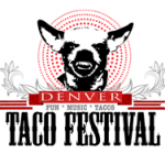 Denver Taco Festival Cerveza, Music and Tacos
